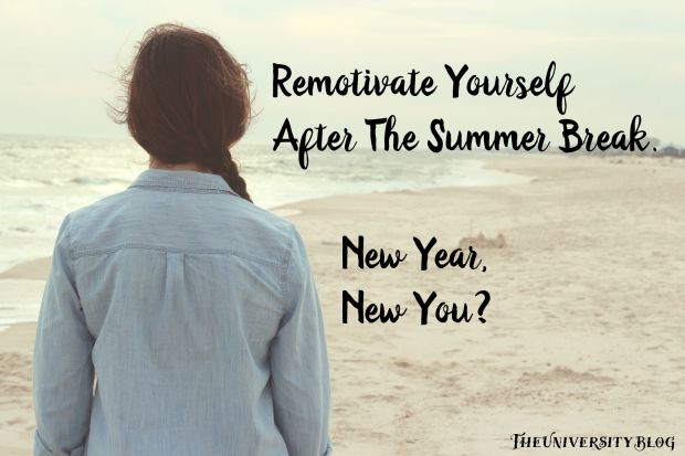 Remotivate Yourself After the Summer Break. New Year, New You?